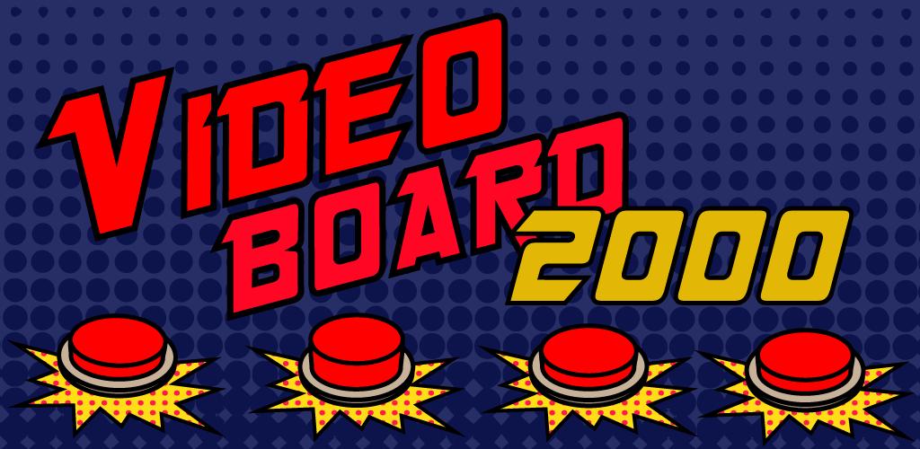 Videoboard 2000